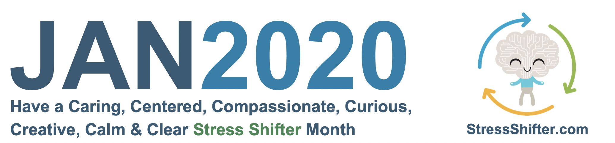 Stress Shifter's January Newsletter 2020