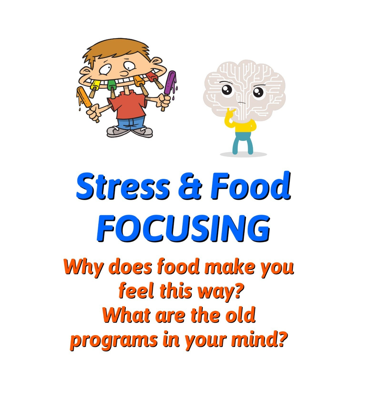 Stress & Food Focusing
